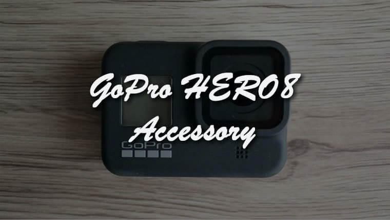 【厳選】GoPro HERO8 Blackにおすすめのアクセサリー9選!選ぶポイントとは?